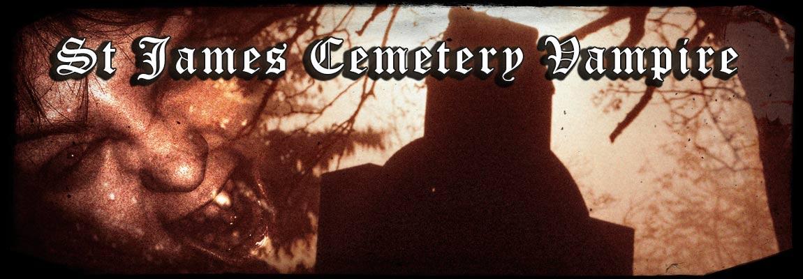 St James Cemetery Vampire